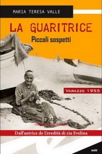 La-guaritrice_Piccoli-sospetti_M.T.-Valle