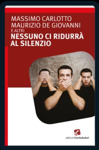NESSUNO-CI-RIDURA-IN-SILENZIO-CENTO-AUTORI-350x534