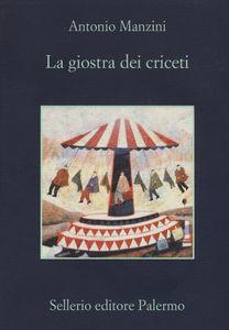 Antonio Manzini – La giostra dei criceti
