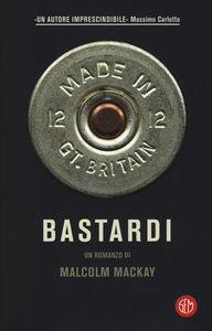 Malcolm Mackay – Bastardi