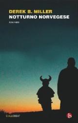 Derek B. Miller – Notturno norvegese