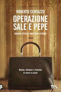 Roberto Centazzo – Operazione sale e pepe